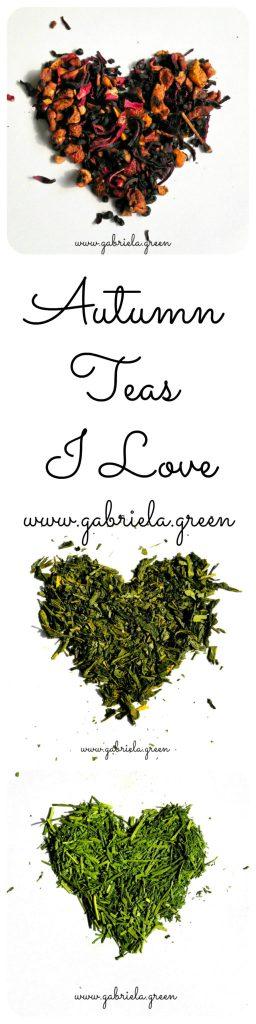 Autumn Teas I Love. Gabriela Green | www.gabriela.green