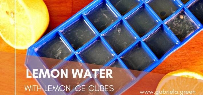 Lemon Water - Gabriela Green - www.gabriela.green