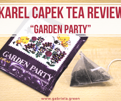 "Karel Capek Tea Review – The Tasty ""Garden Party"" www.gabriela.green"