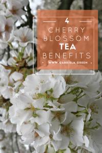 Cherry blossom sakura tea benefits www.gabriela.green