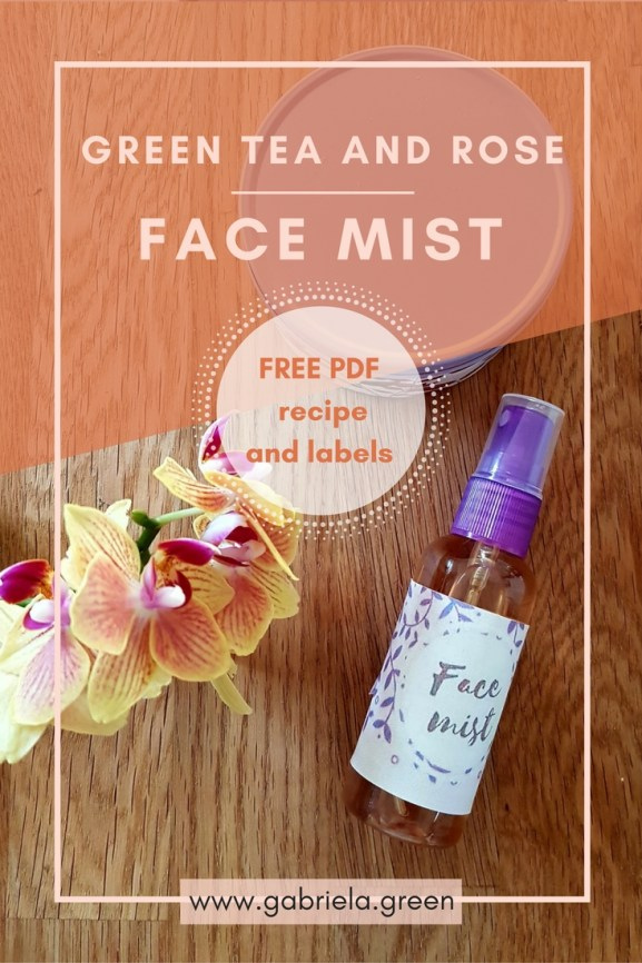 Green Tea and Rose Face Mist - Gabriela Green - www.gabriela.green