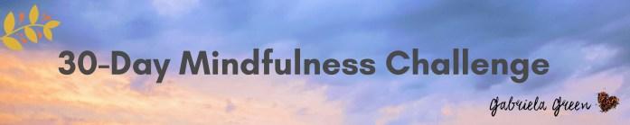 30-Day Mindfulness Challenge | www.gabriela.green