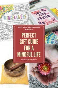 Perfect Gift Guide for a Mindful Life www.gabriela.green