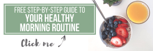 free step by step guide to your healthy morning routine www.gabriela.green (1)