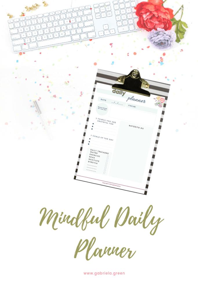 Mindful Daily Planner www.gabriela.green