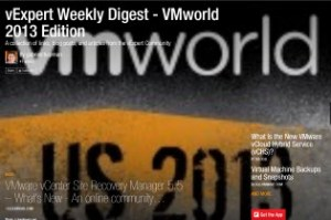 vExpert Weekly Digest – VMworld 2013 Edition