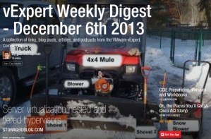 vExpert Weekly Digest – December 6th 2013
