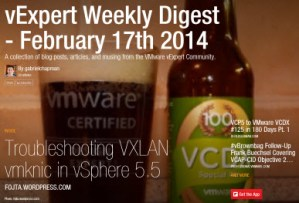 vExpert Weekly Digest – February 17th 2014
