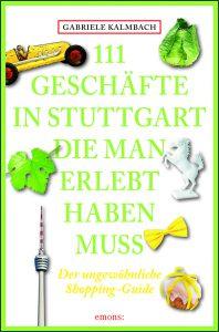 (745-9)_Kalmbach_111_Geschaefte_Stuttgart_Umschlag.indd