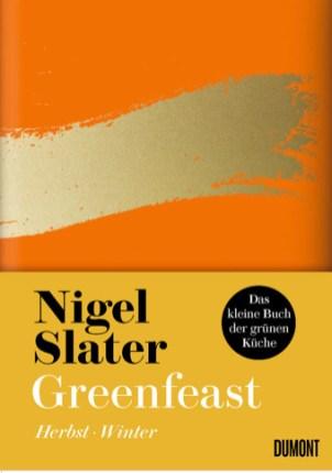 Nigel Slater Greenfeast