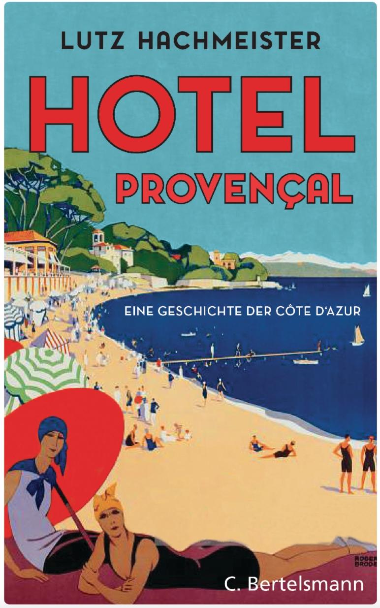 Lutz Hachmeister Hotel Provençal