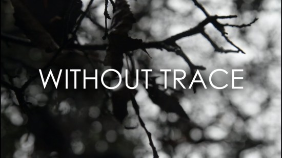 Without Trace (University Project)