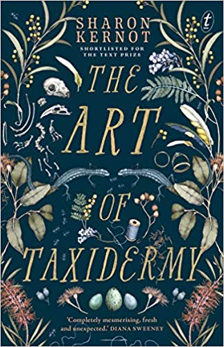 The Art of Taxidermy by Sharon Kernot