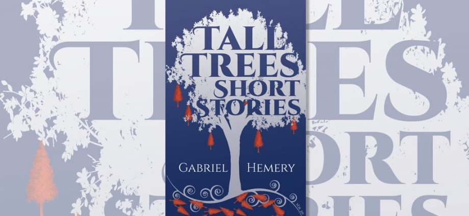 Tall Trees Short Stories