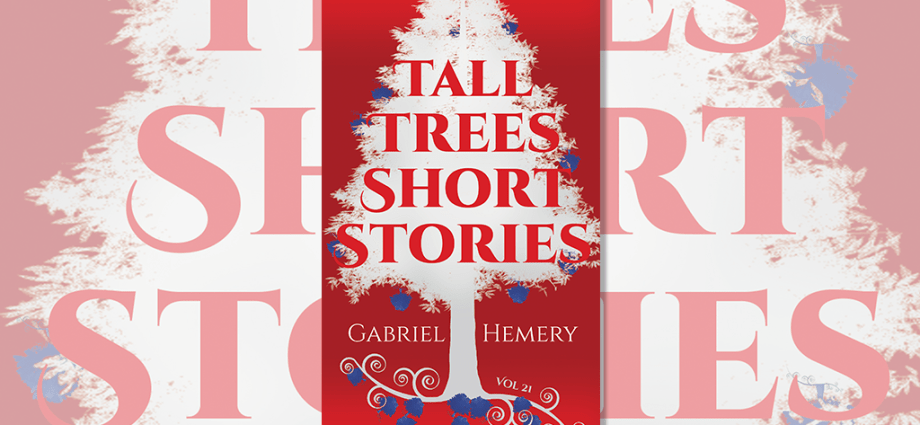 Tall Trees Short Stories Vol21