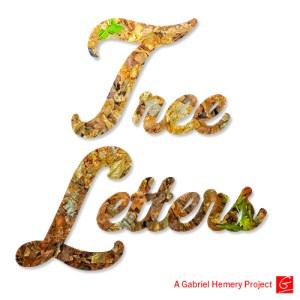 Tree Letters by Gabriel Hemery