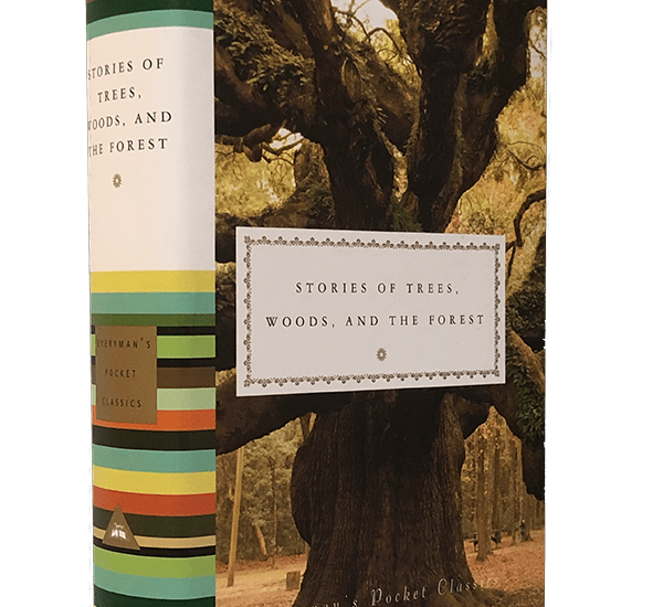 Everyman: Stories of Trees, Woods, and the Forest