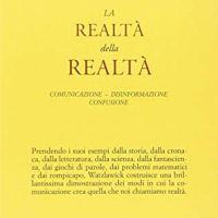 Paul Watzlawick, La realtà della realtà