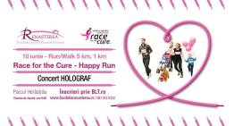 Sâmbătă vă invit la Race For The Cure Happy Run