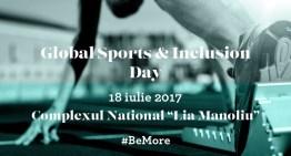 Invitație la mișcare: Global Sports & Inclusion Day – 18 iulie 2017