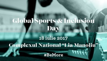 Invitație la mișcare: Global Sports & Inclusion Day – 18 iulie 2017