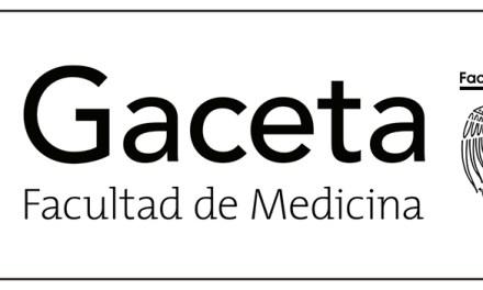 La experiencia de editar la Gaceta Facultad de Medicina, un reto continuo