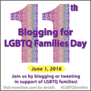 Blogging for LGBTQ Families Day