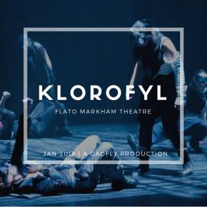 KLOROFYL @ Flato Markham Theatre