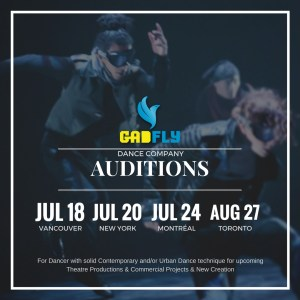 Gadfly Auditions @ Vancouver, New York, Montreal, Toronto