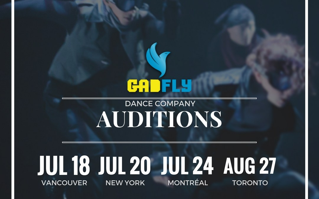 Gadfly Company Dance Auditions 2017 – Vancouver, New York, Montreal, Toronto