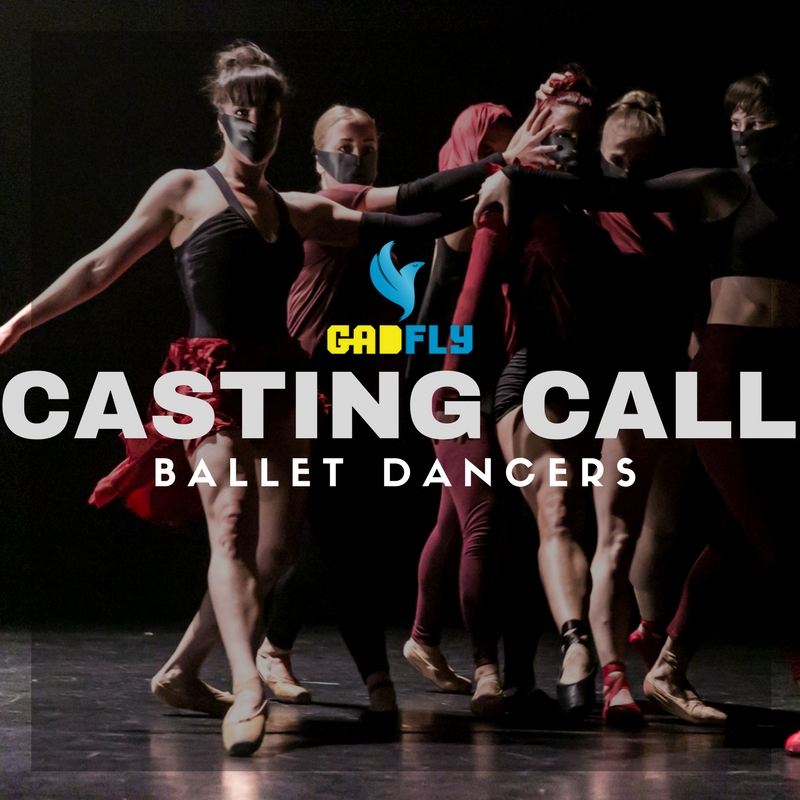 CASTING CALL: BALLET DANCERS - New short work by GADFLY