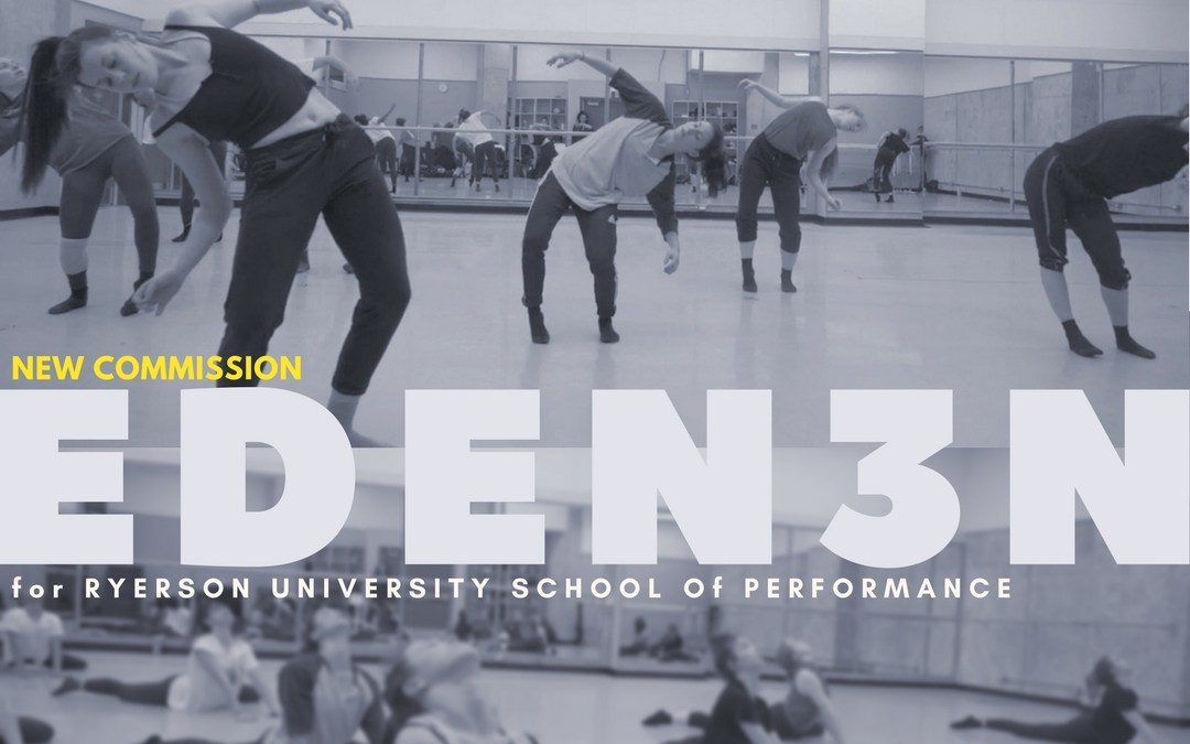 New Gadfly Commission for Ryerson University School of Performance || EDEN3N