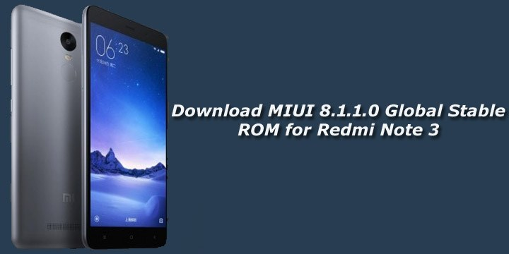 Download and Install Miui 8.1.1 For Redmi Note 3(Full-Guide)