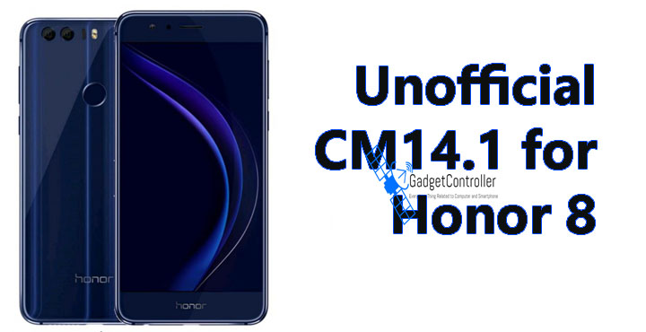 How to Download and Install CM14.1 ROM for Honor 8