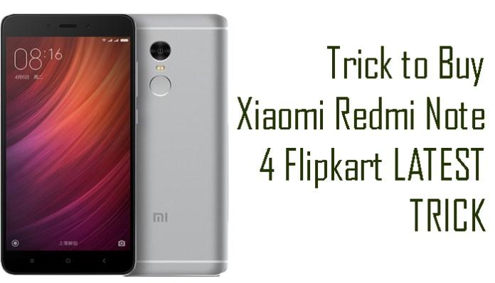 Trick to Buy Xiaomi Redmi Note 4 Flipkart