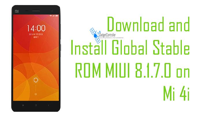 Global Stable ROM MIUI 8.1.7.0 on Mi 4i