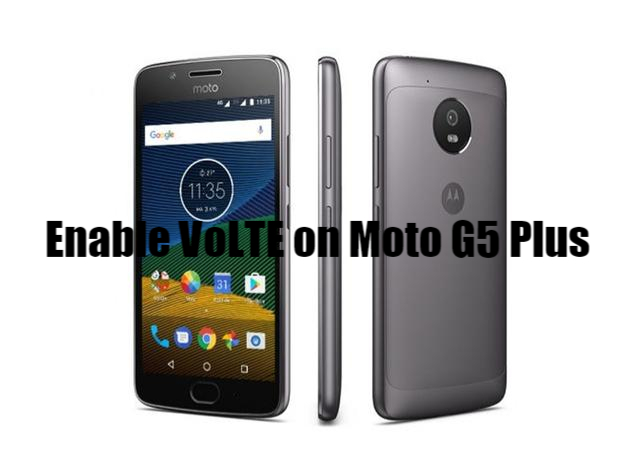 How to Enable VoLTE on Moto G5 Plus