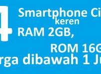 4 Smartphone cina keren ram 2gb, rom 16gb harga dibawah 1 juta