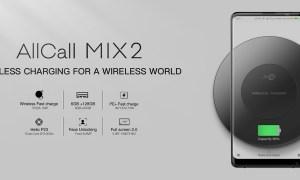 AllCall Mix 2 dengan RAM 6GB dan Wireless Charging: Harga dan Spesifikasi 9