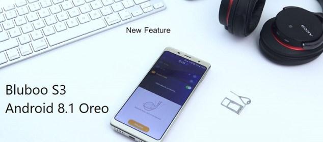 Update Android 8.1 Hadir untuk Bluboo S3: Hadirkan Fitur-fitur Baru 1