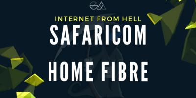 INTERNET FROM HELL Safaricom