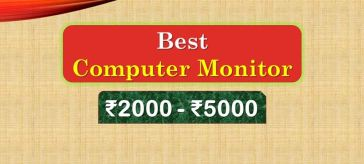 Best Computer Monitor under 5000 Rupees in India Market