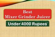 Best Mixer Grinder Juicer Machine under 4000 Rupees in India Market