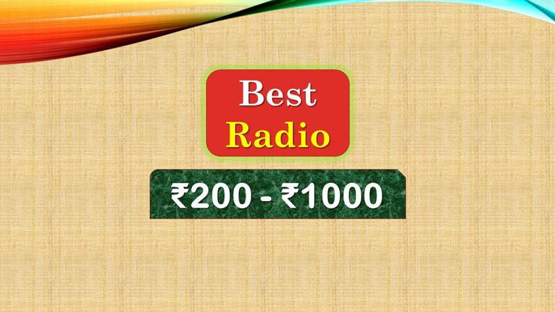 Best Radio under 1000 Rupees in India Market