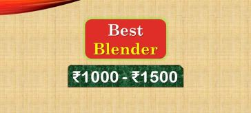 Best Blender under 1500 Rupees in India Market