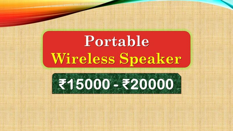 Best Portable Wireless Speaker under 20000 Rupees