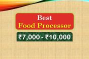 Best Food Processor under 10000 Rupees in India