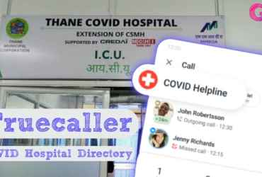 Truecaller Covid Hospital Directory, Get Phone Number Information of Covid Hospitals