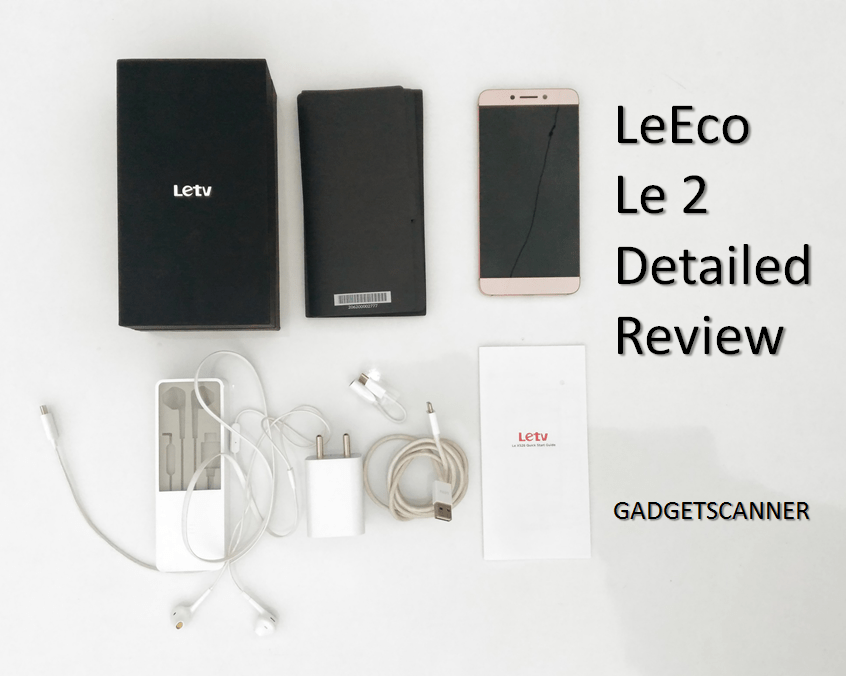 LeEco Le 2 : Pleasantly powerful