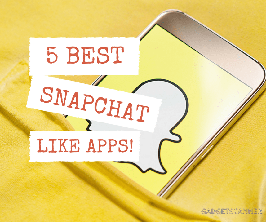 5 Apps like Snapchat